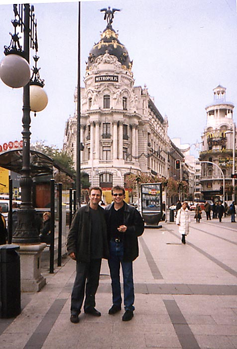 Barry Edwards and Dan Drees in front of the Metropolis in Madrid, Spain