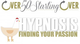 Finding Your Passion 2: Hypnosis