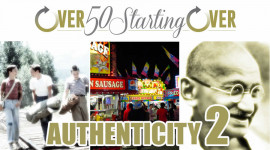Authenticity Part 2: Stand By Me | The Mardi Gras | Breakfast with Gandhi