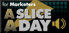 Listen to our Slice a Day podcasts with Mark Tennant