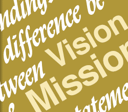 Branding: The difference between Vision and Mission statements