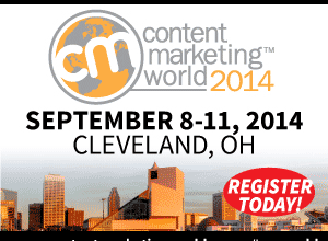 Why you'll Be Attending Content Marketing World 2015 But Don't Know It Yet