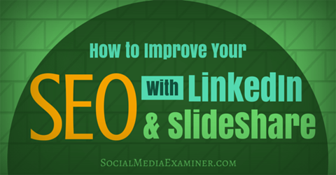 A Slice A Day #97 – How to Improve Your SEO With LinkedIn and SlideShare (Chris Raulf)