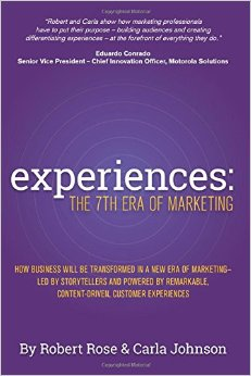 A Slice A Day #92 – Experiences: The 7th Era of Marketing (Robert Rose) Pt1