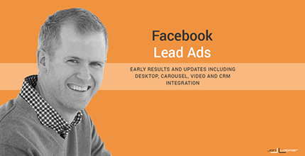 A Slice a Day #190 – Facebook Lead Ads: Coming to Desktop, Carousel, Video, CRM Integration (Jon Loomer)
