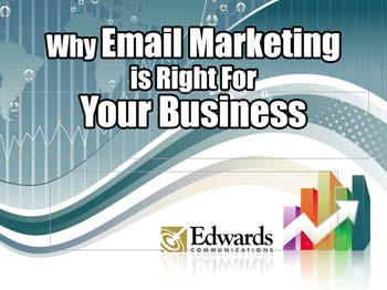 Email Marketing - How to Email Market Like Its 2016 by Edwards Communications