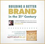 Building a better brand in the 21st Century - Barry Edwards, EdwardsCom.net