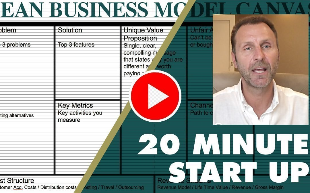 Starting your own business in 20 minutes: Lean Business Model