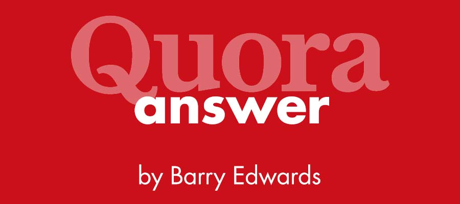 Quora answer by Barry Edwards, Edwards Communications creative director