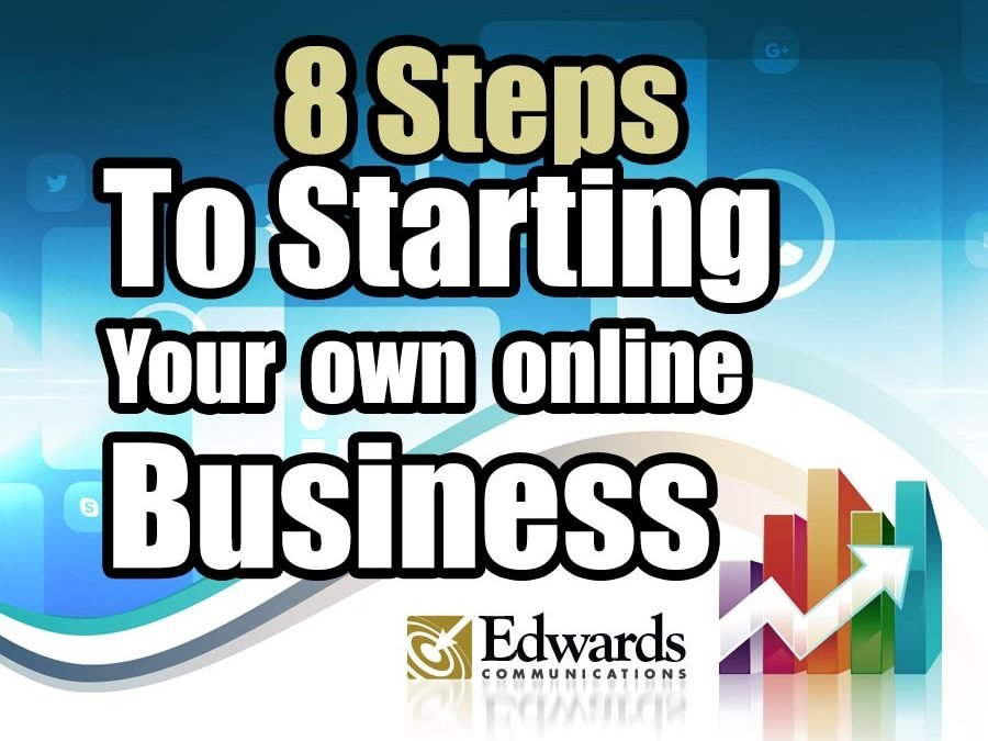 8 steps to start your own online business